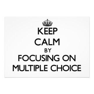 Keep Calm by focusing on Multiple Choice Invites