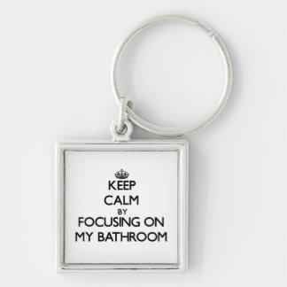 Keep Calm by focusing on My Bathroom Keychains