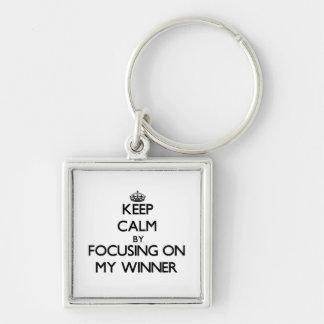 Keep Calm by focusing on My Winner Keychain