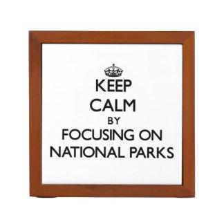 Keep Calm by focusing on National Parks Desk Organiser
