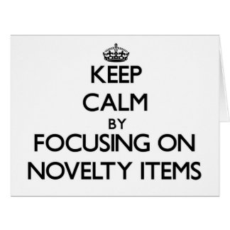 Keep Calm by focusing on Novelty Items Large Greeting Card