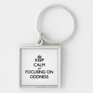 Keep Calm by focusing on Oddness Keychain