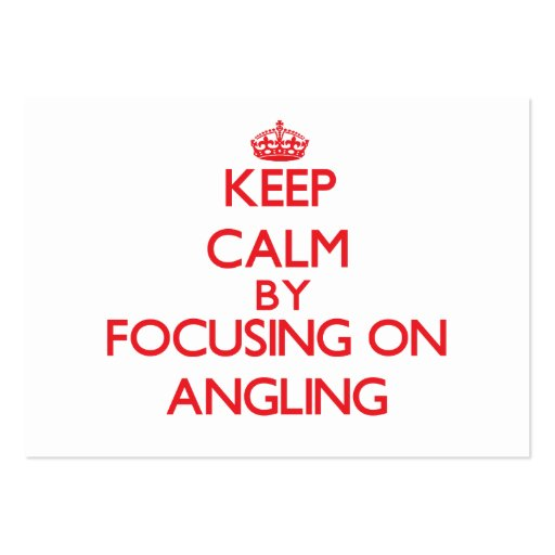 Keep calm by focusing on on Angling Business Card Template
