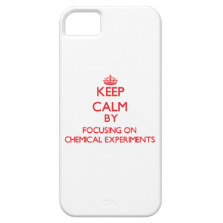 Keep calm by focusing on on Chemical Experiments iPhone 5 Covers