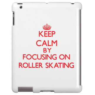 Keep calm by focusing on on Roller Skating