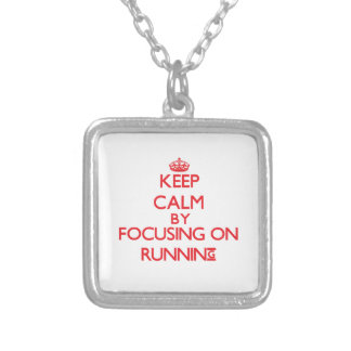 Keep calm by focusing on on Running Custom Necklace