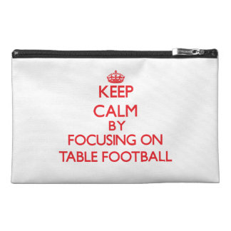 Keep calm by focusing on on Table Football Travel Accessories Bag