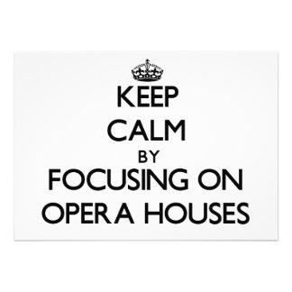 Keep Calm by focusing on Opera Houses Custom Invitation