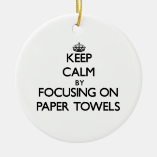Keep Calm by focusing on Paper Towels Christmas Tree Ornaments