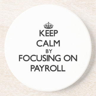 Keep Calm by focusing on Payroll Coaster