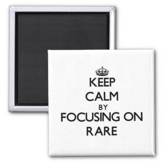 Keep Calm by focusing on Rare Fridge Magnets
