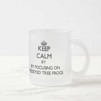 Keep calm by focusing on Red-Eyed Tree Frogs Frosted Glass Mug