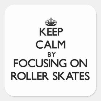 Keep Calm by focusing on Roller Skates Sticker