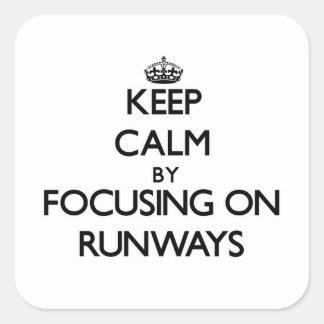 Keep Calm by focusing on Runways Sticker