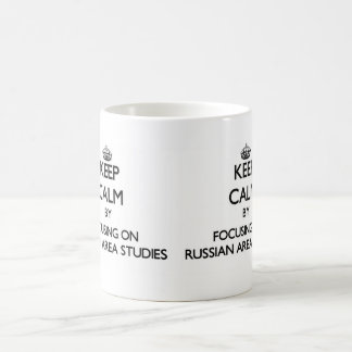 Keep calm by focusing on Russian Area Studies Basic White Mug