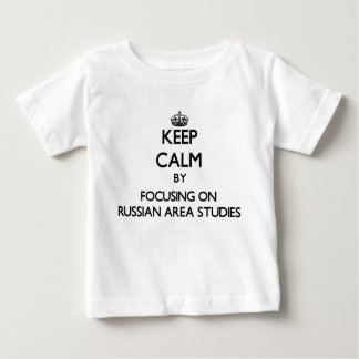Keep calm by focusing on Russian Area Studies Tee Shirts