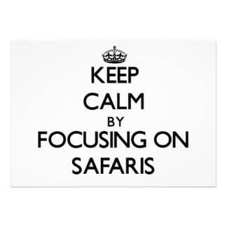 Keep Calm by focusing on Safaris Personalized Invites