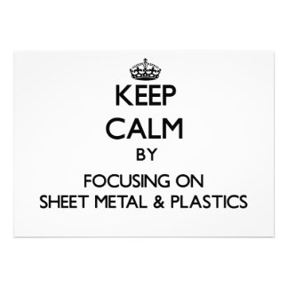 Keep calm by focusing on Sheet Metal Plastics Personalized Invites