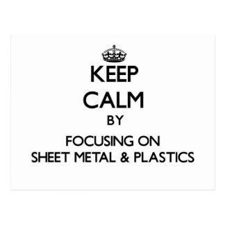 Keep calm by focusing on Sheet Metal Plastics Post Cards