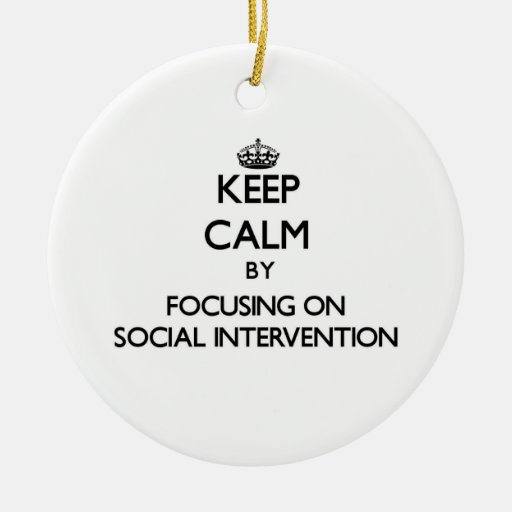 Keep calm by focusing on Social Intervention Christmas Tree Ornament