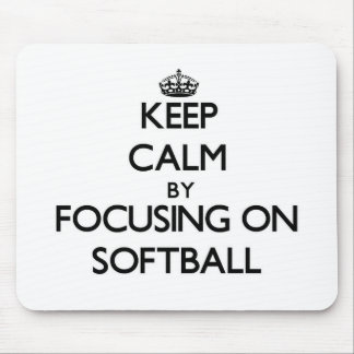 Keep Calm by focusing on Softball Mouse Pads