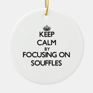 Keep Calm by focusing on Souffles Christmas Tree Ornaments