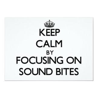 Keep Calm by focusing on Sound Bites 13 Cm X 18 Cm Invitation Card