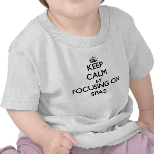Keep Calm by focusing on Spas Tshirts