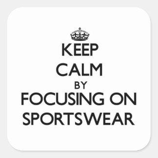 Keep Calm by focusing on Sportswear Stickers