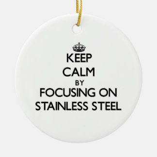 Keep Calm by focusing on Stainless Steel Round Ceramic Decoration