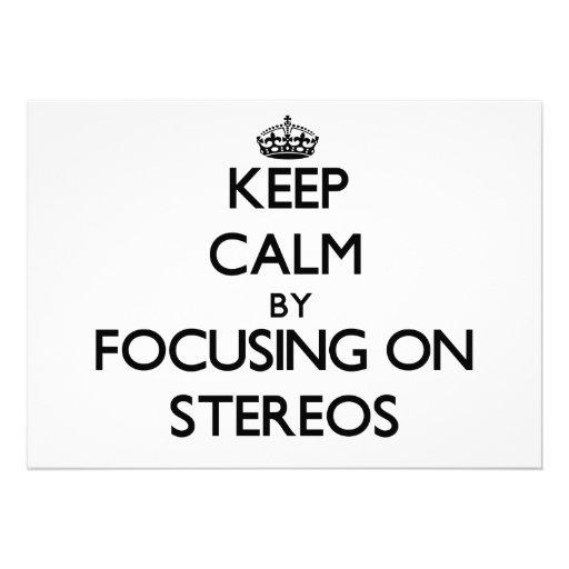 Keep Calm by focusing on Stereos Custom Invite