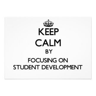 Keep calm by focusing on Student Development Personalized Announcements