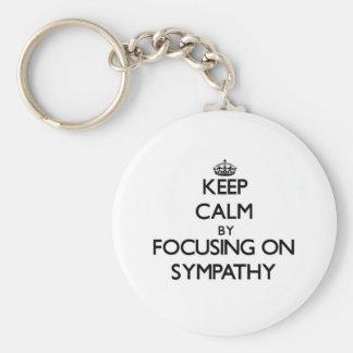 Keep Calm by focusing on Sympathy Key Chain