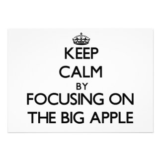 Keep Calm by focusing on The Big Apple Invitation