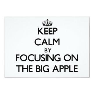 "Keep Calm by focusing on The Big Apple 5"" X 7"" Invitation Card"