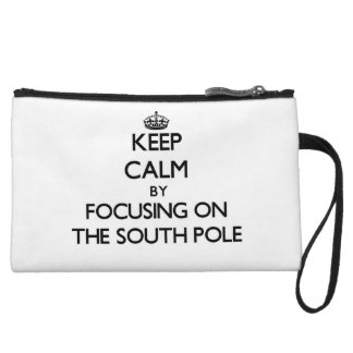 Keep Calm by focusing on The South Pole Wristlet Purse