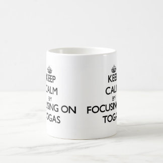 Keep Calm by focusing on Togas Coffee Mugs