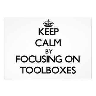 Keep Calm by focusing on Toolboxes Personalized Invite