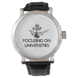 Keep Calm by focusing on Universities Watch