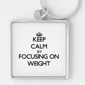 Keep Calm by focusing on Weight Key Chains