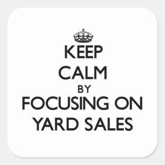 Keep Calm by focusing on Yard Sales Sticker