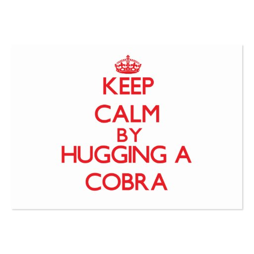 Keep calm by hugging a Cobra Business Card Templates