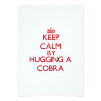 Keep calm by hugging a Cobra Custom Invitations