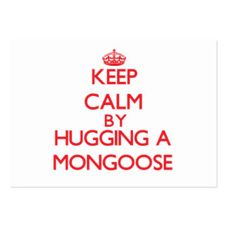Keep calm by hugging a Mongoose Business Card