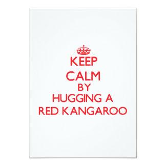 Keep calm by hugging a Red Kangaroo Custom Invitations