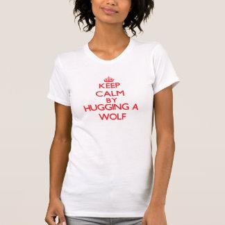 Keep calm by hugging a Wolf T Shirt