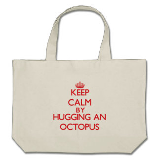 Keep calm by hugging an Octopus Tote Bag