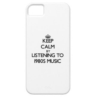 Keep calm by listening to 1980S MUSIC iPhone 5 Cases