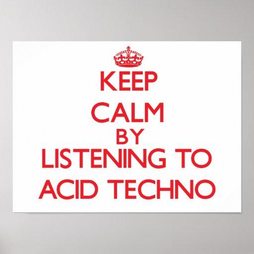 Keep calm by listening to ACID TECHNO Print