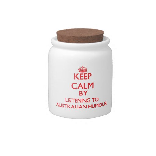 Keep calm by listening to AUSTRALIAN HUMOUR Candy Jars